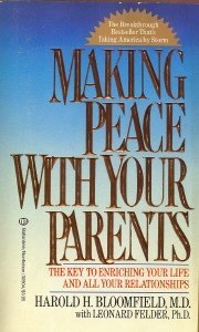 9780345309044: Making Peace With Your Parents