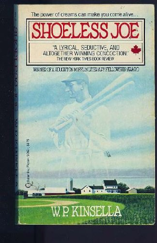 Shoeless Joe (9780345309211) by W.P. Kinsella