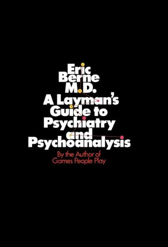 9780345309228: A Layman's Guide to Psychiatry and Psychoanalysis