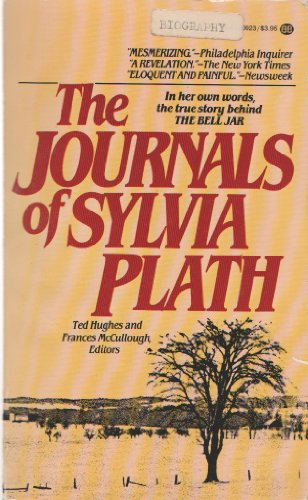 The Journals of Sylvia Plath: Sylvia Plath