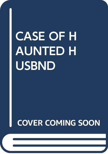 9780345309396: Case of the Haunted HUSBAND