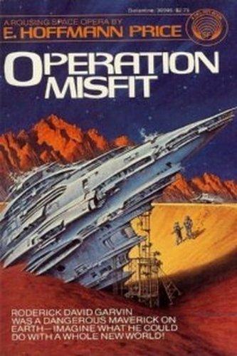 9780345309464: Operation Misfit