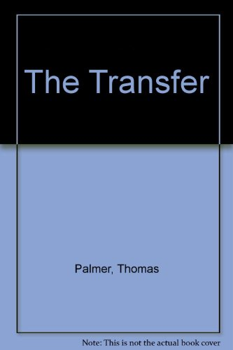 9780345309969: The Transfer