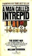 A MAN CALLED INTREPID : The Secret: Stevenson, William