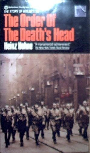 The Order of Death's Head : The: Heinz Hohne
