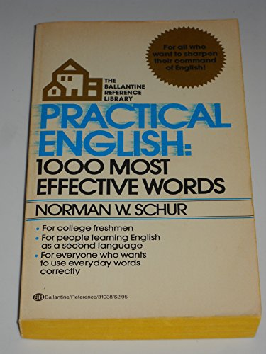 9780345310385: Practical English: 1,000 Most Effective Words (The Ballantine reference library)
