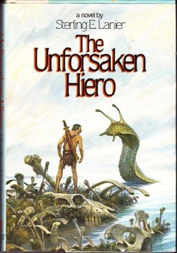 The Unforsaken Hiero (0345310489) by Lanier, Sterling E.