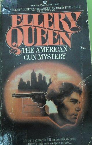 American Gun Mystery: Queen, Ellery