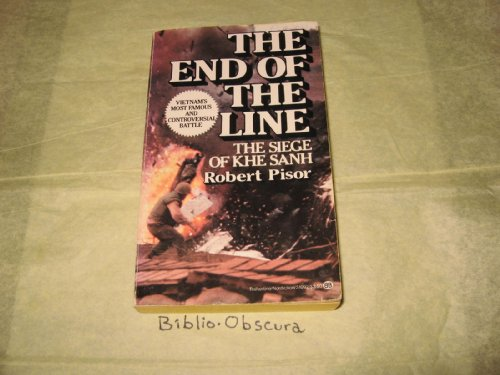 9780345310927: The End of the Line: The Siege of Khe Sanh