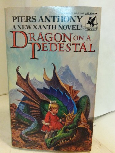 Dragon on a Pedestal (The Magic of: Piers Anthony