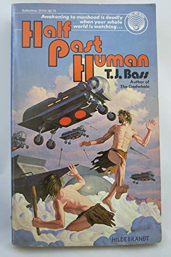 9780345311153: Half past human (A Del Rey book)