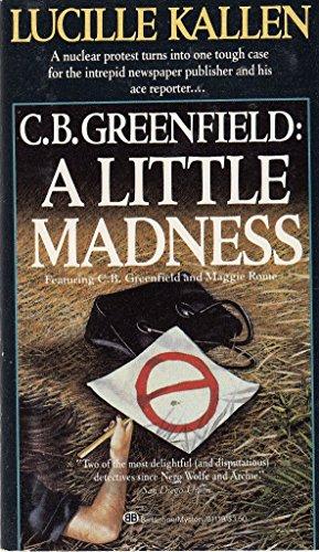 9780345311191: C.B. Greenfield: A Little Madness