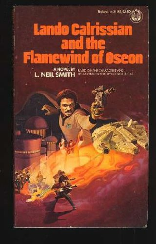 Lando Calrissian and the Flamewind of Oseon (SIGNED Plus SIGNED LETER): Smith, L. Neil