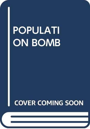 9780345311672: Population Bomb