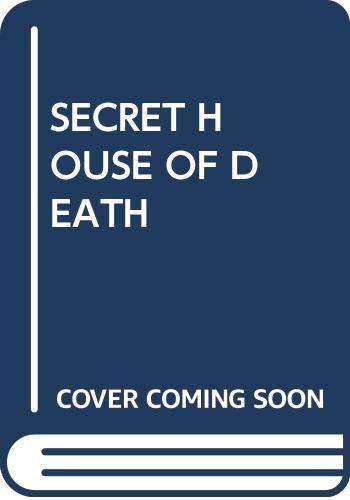 9780345311696: Secret House of Death