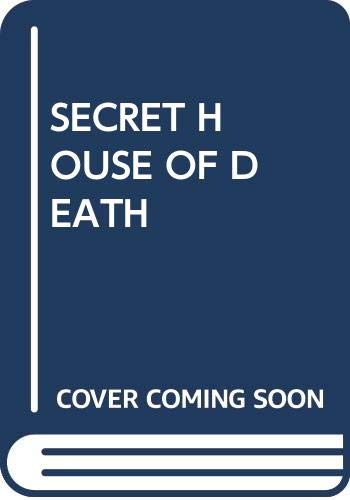 9780345311696: Secret House of Death