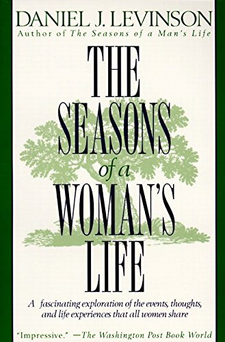 9780345311740: The Seasons of a Woman's Life: A Fascinating Exploration of the Events, Thoughts, and Life Experiences That All Women Share