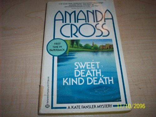 9780345311771: Sweet Death, Kind Death