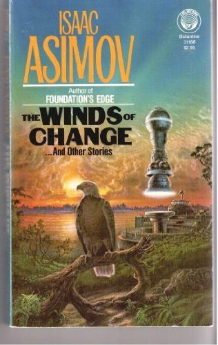 The Winds of Change . And Other: Isaac Asimov