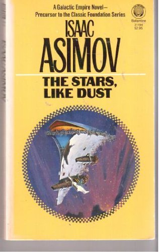 9780345311948: The Stars, Like Dust
