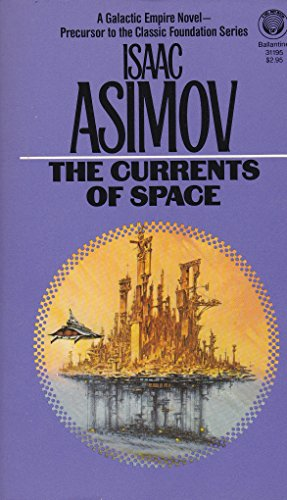 9780345311955: The Currents of Space