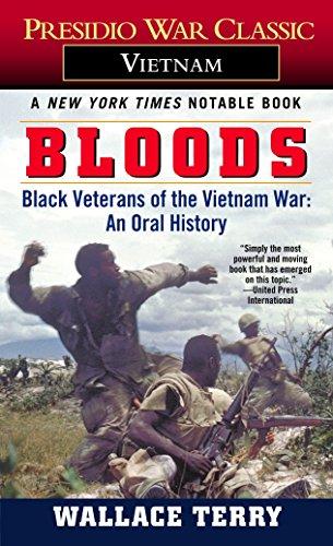 Bloods: Black Veterans of the Vietnam War: Wallace Terry