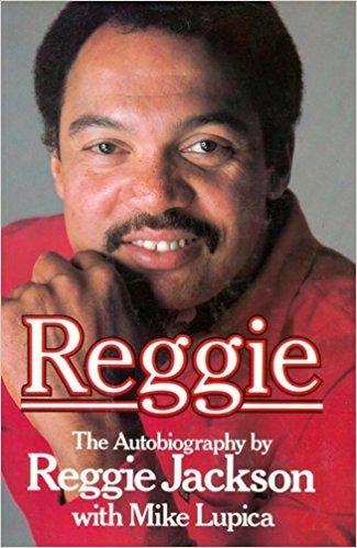 Reggie: Jackson, Reggie; Lupica,