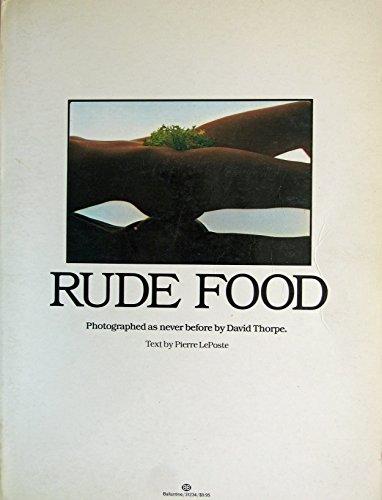9780345312341: Rude Food