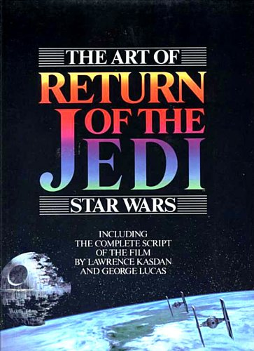 The Art Of Return Of The Jedi; Star Wars.