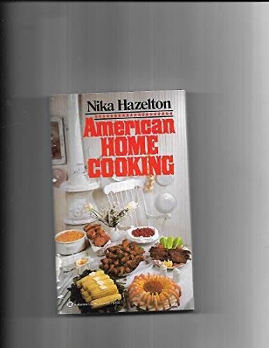 9780345312617: American Home Cooking