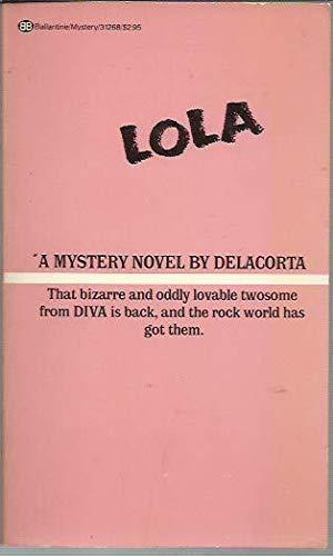 9780345312686: Lola