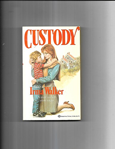 Custody: Walker, Irma