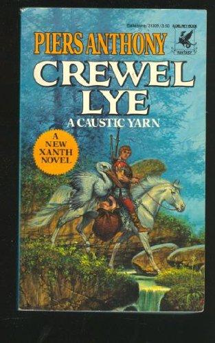 Crewel Lye: A Caustic Yarn.: Anthony, Piers