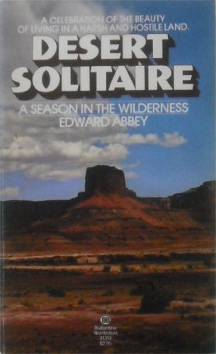 Desert Solitaire (0345313135) by Edward Abbey