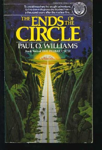 9780345313232: The Ends of the Circle (Pelbar Cycle Book 2)