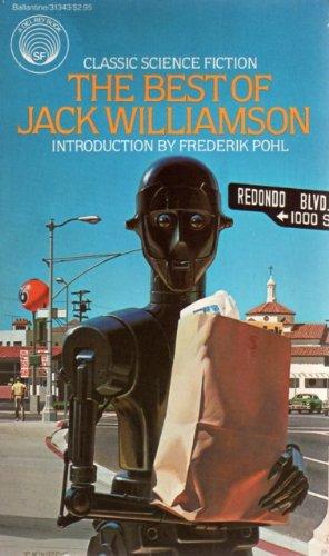 9780345313430: The Best of Jack Williamson