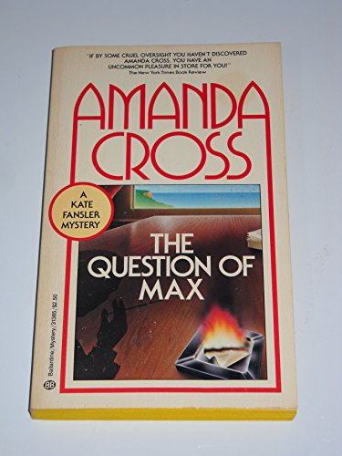 9780345313850: THE QUESTION OF MAX (Kate Fansler Novels (Paperback))