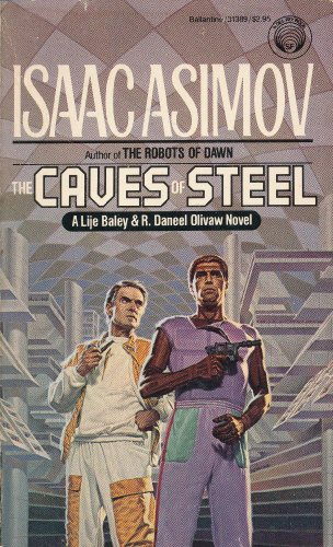 9780345313898: The Caves of Steel