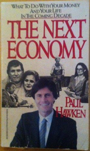 9780345313928: The Next Economy