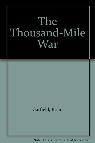 9780345314123: The Thousand-Mile War