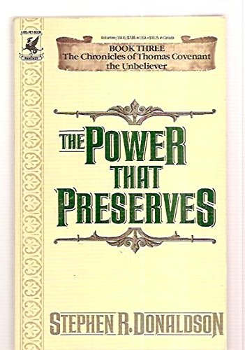 9780345314161: The Power That Preserves (The Chronicles of Thomas Covenant the Unbeliever, Book 3)
