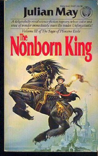 9780345314215: The Nonborn King