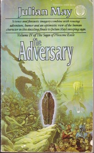 9780345314222: The Adversary (Saga of Pliocene Exile, No 4)