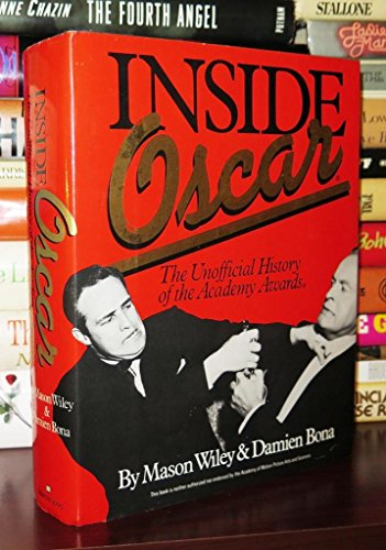 9780345314239: Inside Oscar: The Unofficial History of the Academy Awards
