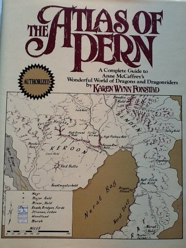 9780345314321: The Atlas of Pern: A Complete Guide to Anne McCaffrey's Wonderful World of Dragons and Dragonriders