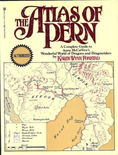 9780345314345: The Atlas of Pern: A Complete Guide to Anne McCaffrey's Wonderful World of Dragons and Dragonriders