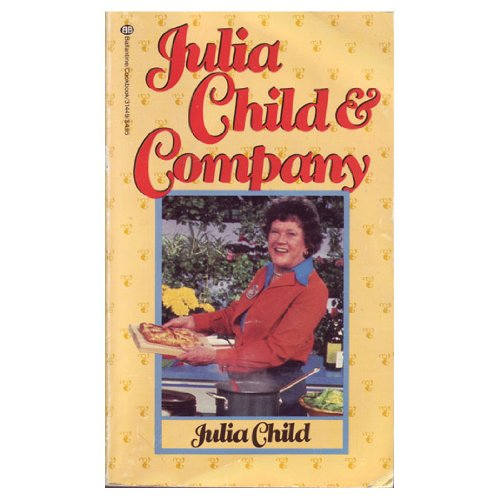 9780345314499: Julia Child and Company