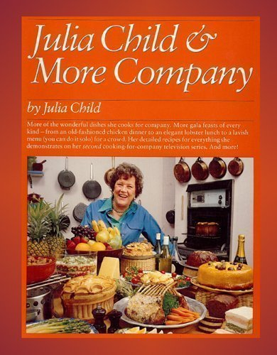 9780345314505: Julia Child and More Company