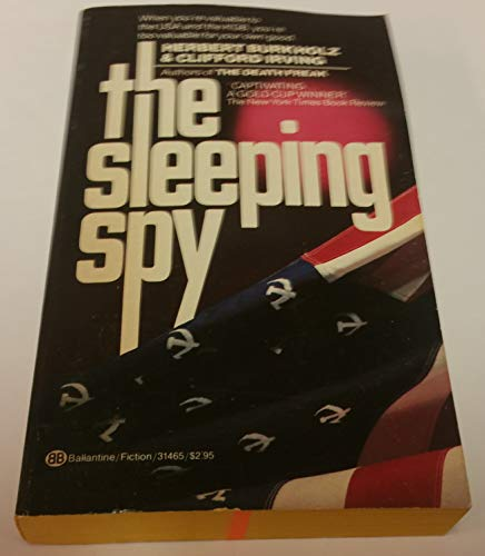 The Sleeping Spy (0345314654) by Herbert Burkholz; Clifford Irving