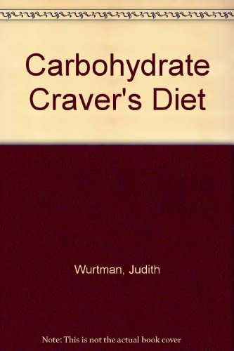 9780345314932: The Carbohydrate Craver's Diet